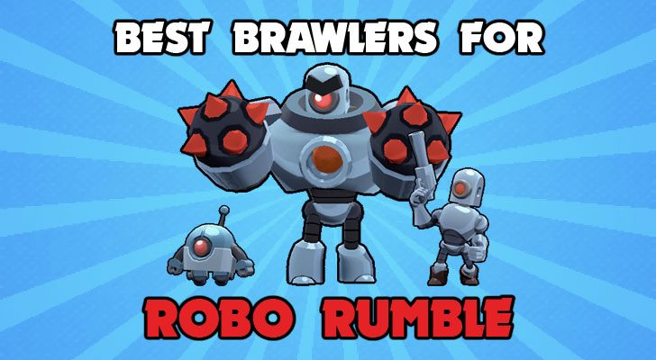 best brawlers for robo rumble