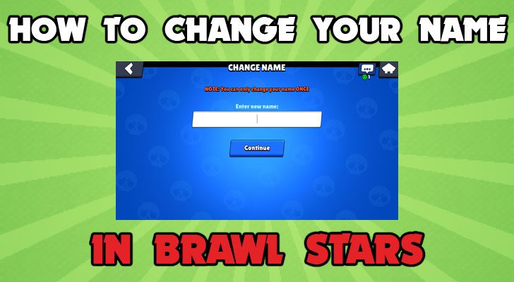 how to change your name in brawl stars