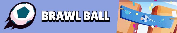brawl stars even brawl ball