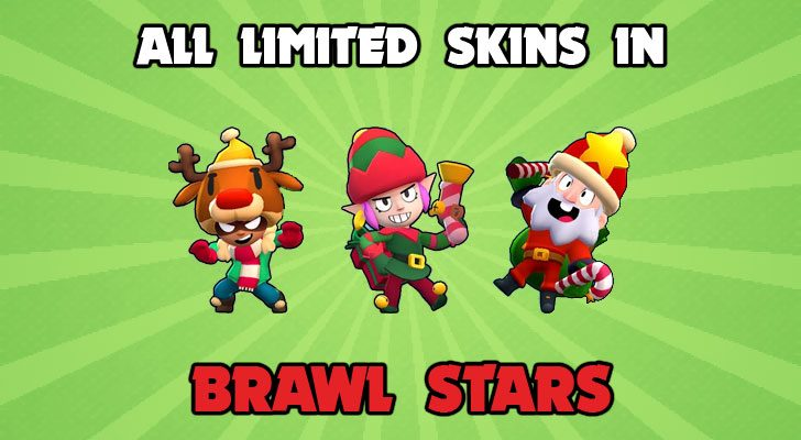 list of all the limited skins in brawl stars