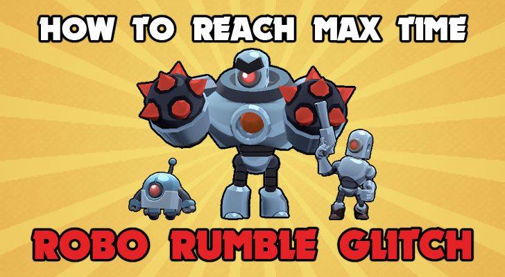 Robo Rumble Glitch Brawl Stars