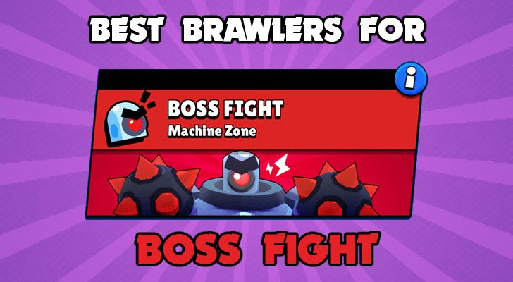 Best Brawler for Boss Fight in Brawl Stars