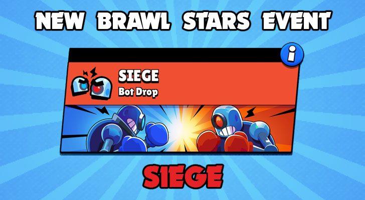 Brawl Stars Siege Event