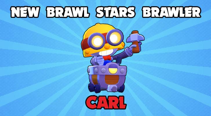New Brawl Stars Brawler Carl